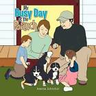 My Busy Day at the Ranch by Jeanna Johnston (Paperback / softback, 2011)