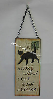 New French Provincial Country Tin Wall Sign a Home Without a Cat Is Just a House