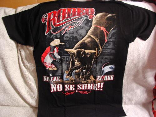 BULL RIDING COWBOY RODEO NO CAE EL QUE NO SE SUBE T-SHIRT