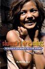 Slumgirl Dreaming: Rubina's Journey to the Stars by Rubina Ali (Paperback / softback)