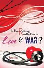Is Everything Really Fair In Love & War? by Ranu Das (Paperback, 2014)