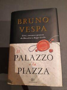 """Bruno Vespa """"Il Palazzo E La Piazza"""""""