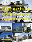 Detached Commercial Architecture by Design Media Publishing Limited (Hardback, 2014)