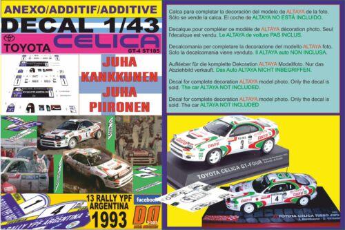 ANEXO DECAL 1//43 TOYOTA CELICA KANKKUNEN /& AURIOL ARGENTINA 1993 1st /& 3rd 01