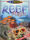 Reef Magic 3D: Discover the Amazing World of a Coral Reef in Stunning 3D by Chris Madsen (Paperback, 2004)