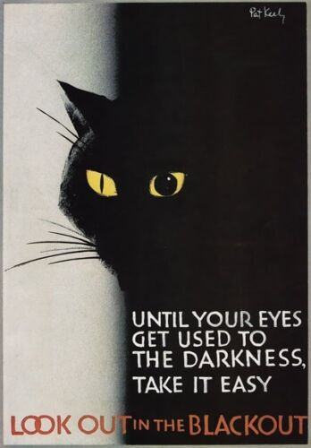 3W7 Vintage WW2 Look Out In The Blackout British War Poster Re-Print A2 A3 A4