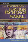 The Psychology of the Foreign Exchange Market Rev by Thomas Oberlechner (Hardback, 2004)