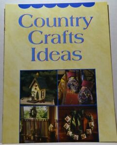 Country Crafts Ideas Pattern and Instruction Booklet Better Homes ...