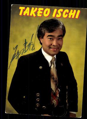 National Haben Sie Einen Fragenden Verstand Takeo Ischi Autogrammkarte Original Signiert ## Bc 132526