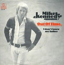 "7"" Mike Kennedy (Los Bravos) – Out Of Time (Rolling Stones-Coverversion) / Dutch"