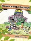Jessica and the Caramuri by Jessica Albuquerque (Paperback, 2012)