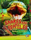 Ripley Twists: Snakes & Reptiles by Ripley Publishing (Hardback, 2015)