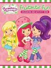 Strawberry Shortcake Colouring and Activity Book by Scholastic Australia (Paperback, 2014)