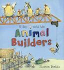 A Day with the Animal Builders von Sharon Rentta (2013, Taschenbuch)
