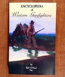 ENCYCLOPEDIA-OF-WESTERN-GUNFIGHTERS-by-Bill-O-039-Neal