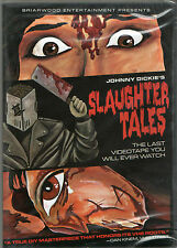 Slaughter Tales DVD Briarwood Entertainment Johnny Dickie Low Budget SOV BDDFH