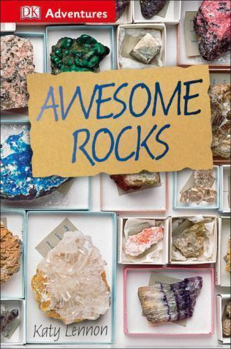 DK Adventures: Awesome Rocks  (ExLib) by Katy Lennon; Samone Bos