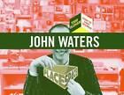 John Waters by Cindy Sherman, Todd Oldham (Paperback, 2008)