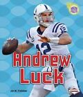 Andrew Luck by Jon M Fishman (Paperback / softback, 2013)