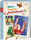 Mein Papier-Bastelbuch (2014, Gebundene Ausgabe)