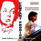 Lenfant prodige (Soundtrack) von Lefvre,London Mozart Players,SO Montral (2014)