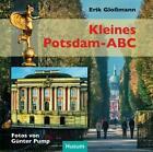 Kleines Potsdam-ABC von Erik Glossmann (2016, Gebundene Ausgabe)