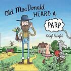 Old MacDonald Heard a Parp by Olaf Falafel (Paperback, 2017)