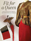 Fit for a Queen by Melissa Leventon (Hardback, 2016)