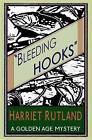 Bleeding Hooks by Harriet Rutland (Paperback, 2015)