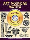 Art Nouveau Motifs CD-ROM and Book by Dover Publications Inc. (Paperback, 2002)