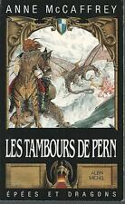Les Tambours de Pern.Anne McCAFFREY.Epees & dragons SF43