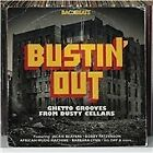 Various Artists - Busting Out (Ghetto Grooves from Dusty Cellars, 2011)