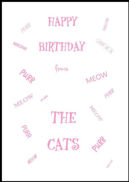 Novelty Happy Birthday Greeting Card From The Cats - 2P - Own Design