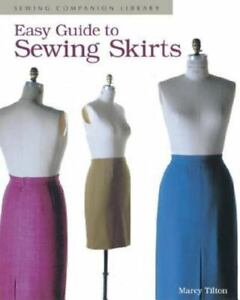 Easy Guide to Sewing Skirts: Sewing Companion Library