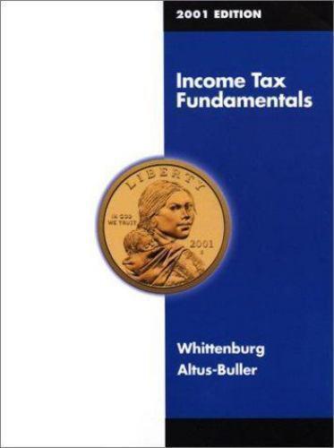 Income Tax Fundamentals 2001 Edition