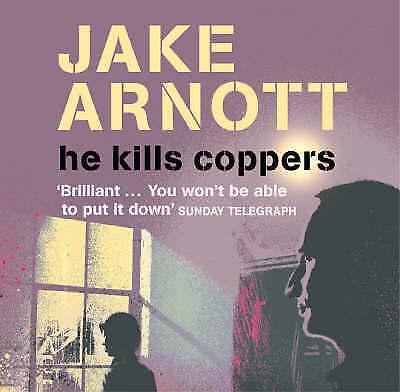 (Good)-He Kills Coppers (Hardcover)-Arnott, Jake-1840328983