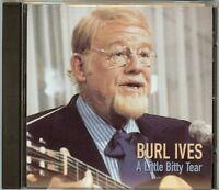 Burl Ives - Little Bitty Tear (1995) - New - CD
