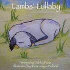 Lamb's Lullaby 9781438972961 by Debby Paine Book