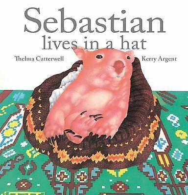 Sebastian Lives in a Hat by Thelma Catterwell Paperback Book VGC