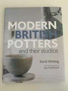 Modern-British-Potters-and-Their-Studios-by-David-Whiting-Hardback-2009-Book