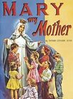 Mary My Mother St. Joseph Picture Books Lovasik Lawrence G. 0899422802