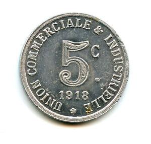 Ardèche (07) Annonay Union Commercial 5 Cents 1918 Elie. 10.1