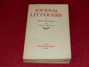 PAUL-LEAUTAUD-JOURNAL-LITTERAIRE-VOL-XII-1937-1940-Mercure-de-France-EO-1962
