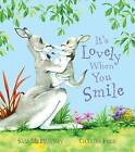 It's Lovely When You Smile by Sam McBratney (Paperback, 2006)