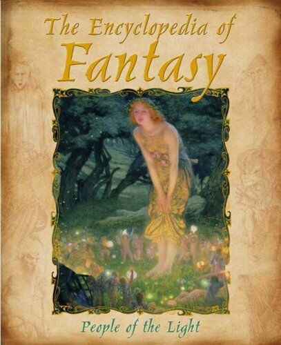 1 of 1 - The Encyclopedia of Fantasy: People of the Light By Edouard Brasey