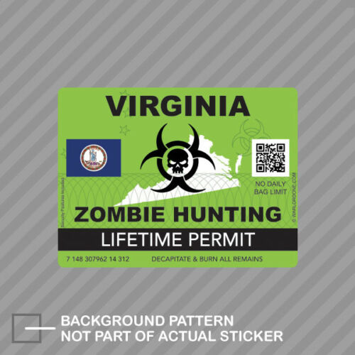 Zombie Virginia State Hunting Permit Sticker Decal Vinyl VA