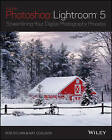 Lightroom 5: Streamlining Your Digital Photography Process by Rob Sylvan, Nat Coalson (Paperback, 2013)