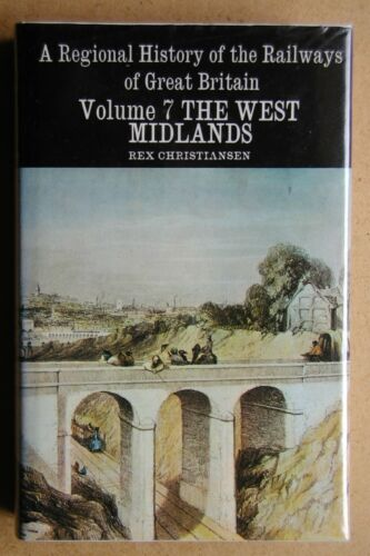 1 of 1 - A Regional History Of The Railways Of Great Britain: Volume 7. The West Midlands