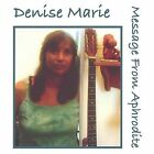 Message from Aphrodite by Denise Marie (CD, Jun-2004, Little Hummingbird)