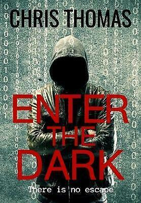 Enter the Dark, Paperback by Thomas, Chris, Brand New, Free P&P in the UK
